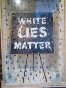 White Lies Matter vs Black Lives Matter